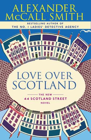 Love Over Scotland by Alexander McCall Smith