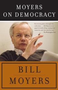 Moyers on Democracy