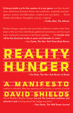 Reality hunger by david shields penguinrandomhouse reality hunger by david shields fandeluxe Ebook collections
