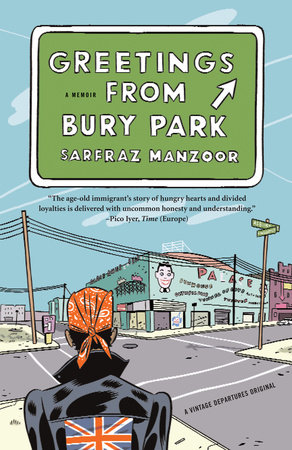 Greetings from Bury Park by Sarfraz Manzoor