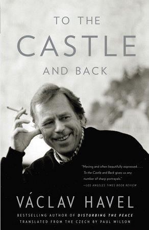 To the Castle and Back by Vaclav Havel