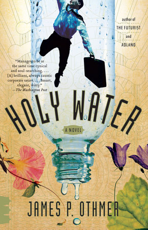 Holy Water by James P. Othmer