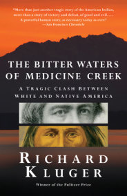 The Bitter Waters of  Medicine Creek