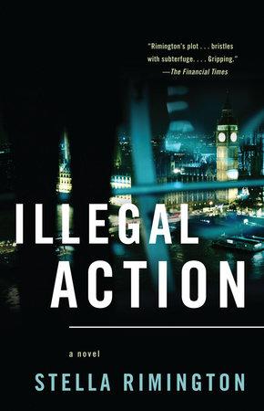 Illegal Action by Stella Rimington