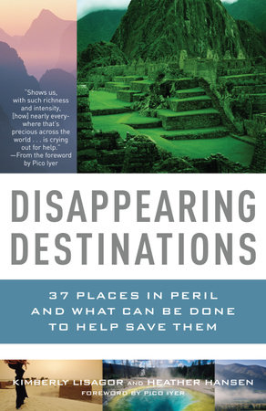 Disappearing Destinations by Kimberly Lisagor