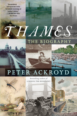 Thames by Peter Ackroyd
