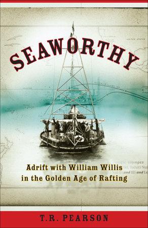 Seaworthy by T. R. Pearson