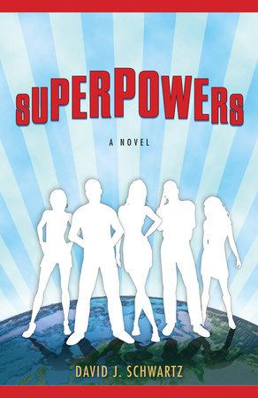Superpowers by David J. Schwartz