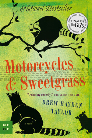 Motorcycles & Sweetgrass by Drew Hayden Taylor