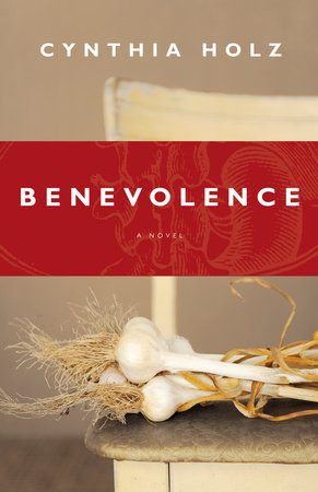 Benevolence by Cynthia Holz