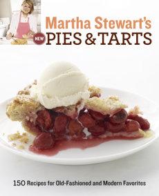 Martha Stewart's New Pies and Tarts
