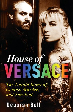 House of Versace by Deborah Ball