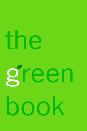 The Green Book by Elizabeth Rogers and Thomas M. Kostigen