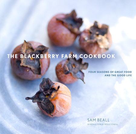 The Blackberry Farm Cookbook by Sam Beall