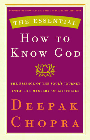 The Essential How to Know God by Deepak Chopra