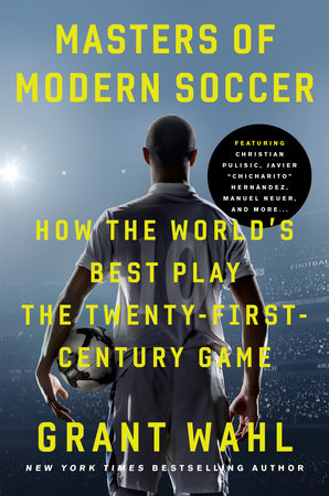 Masters of Modern Soccer by Grant Wahl
