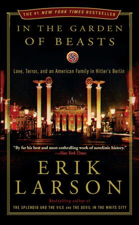 In The Garden Of Beasts By Erik Larson Teachers Guide