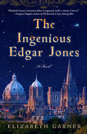 The Ingenious Edgar Jones by Elizabeth Garner