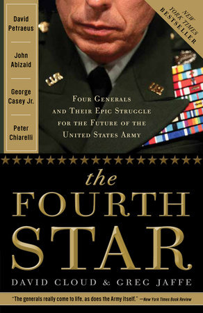 The Fourth Star by Greg Jaffe and David Cloud