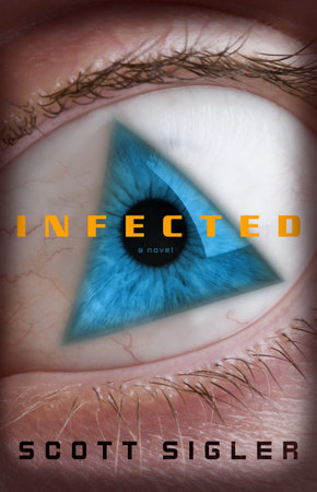 Infected by Scott Sigler