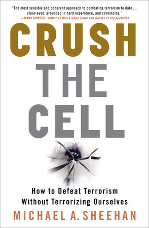 Crush the Cell by Michael A. Sheehan