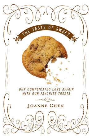 The Taste of Sweet by Joanne Chen
