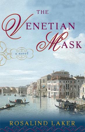 The Venetian Mask by Rosalind Laker