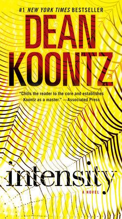 Intensity by Dean Koontz