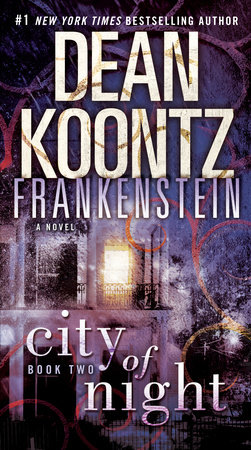 Dean Koontz's Frankenstein: City of Night by Dean Koontz and Ed Gorman