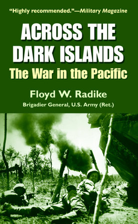 Across the Dark Islands by Floyd W. Radike