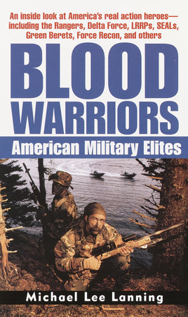 Blood Warriors by Col. Michael Lee Lanning