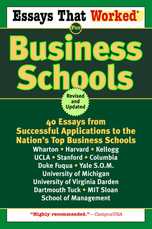 Essays That Worked for Business Schools (Revised) by Boykin Curry and Brian Kasbar