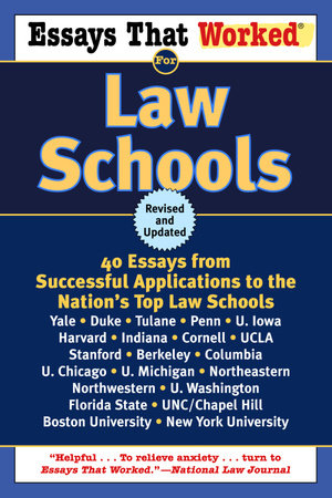 Essays That Worked for Law Schools (Revised) by Boykin Curry and Brian Kasbar