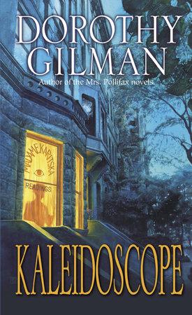 Kaleidoscope by Dorothy Gilman