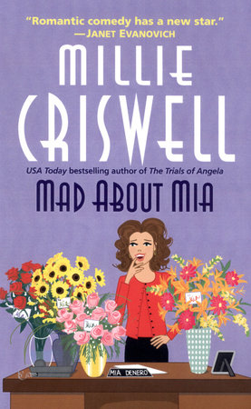 Mad about Mia by Millie Criswell