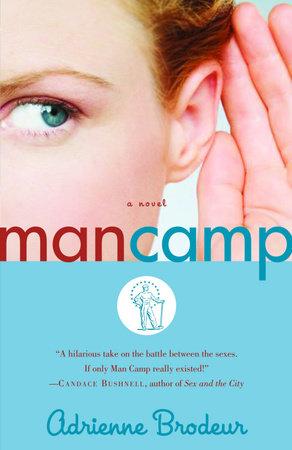 Man Camp by Adrienne Brodeur