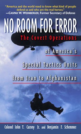 No Room for Error by Col. John T. Carney and Benjamin F. Schemmer