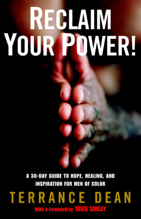 Reclaim Your Power! by Terrance Dean