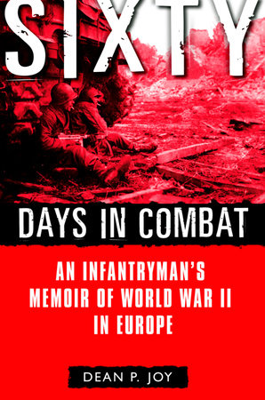 Sixty Days in Combat by Dean Joy