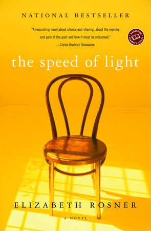 The Speed of Light by Elizabeth Rosner