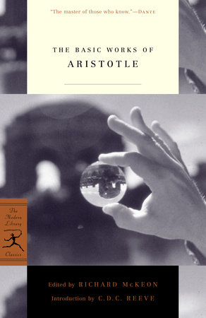The Basic Works of Aristotle by Aristotle