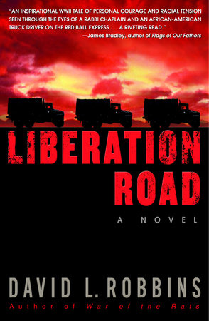 Liberation Road by David L. Robbins