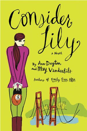 Consider Lily by Anne Dayton and May Vanderbilt