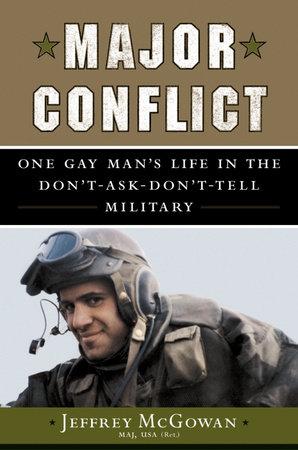 Major Conflict by Jeffrey McGowan, Maj USA (ret.)