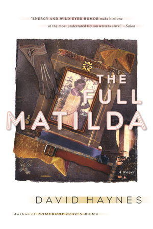 The Full Matilda by David Haynes