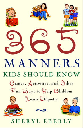 365 Manners Kids Should Know by Sheryl Eberly