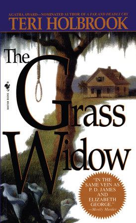 The Grass Widow by Teri Holbrook