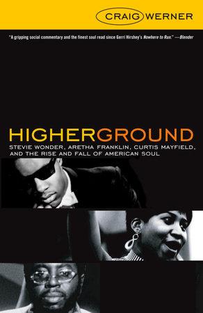 Higher Ground by Craig Werner