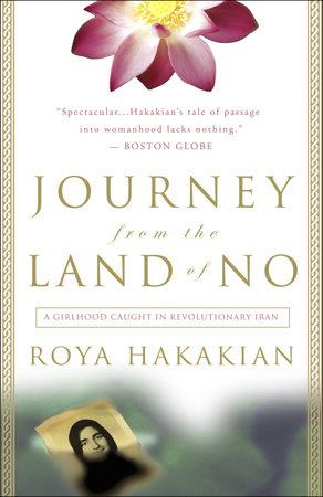 Journey from the Land of No by Roya Hakakian