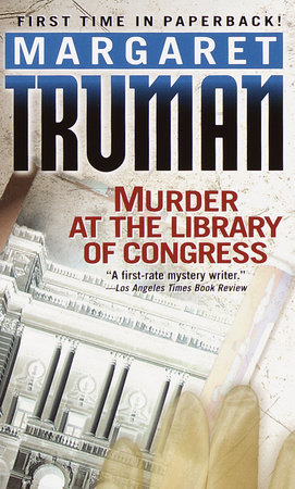 Murder at the Library of Congress by Margaret Truman
